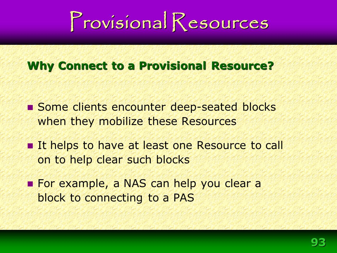 Why Connect to a Provisional Resource
