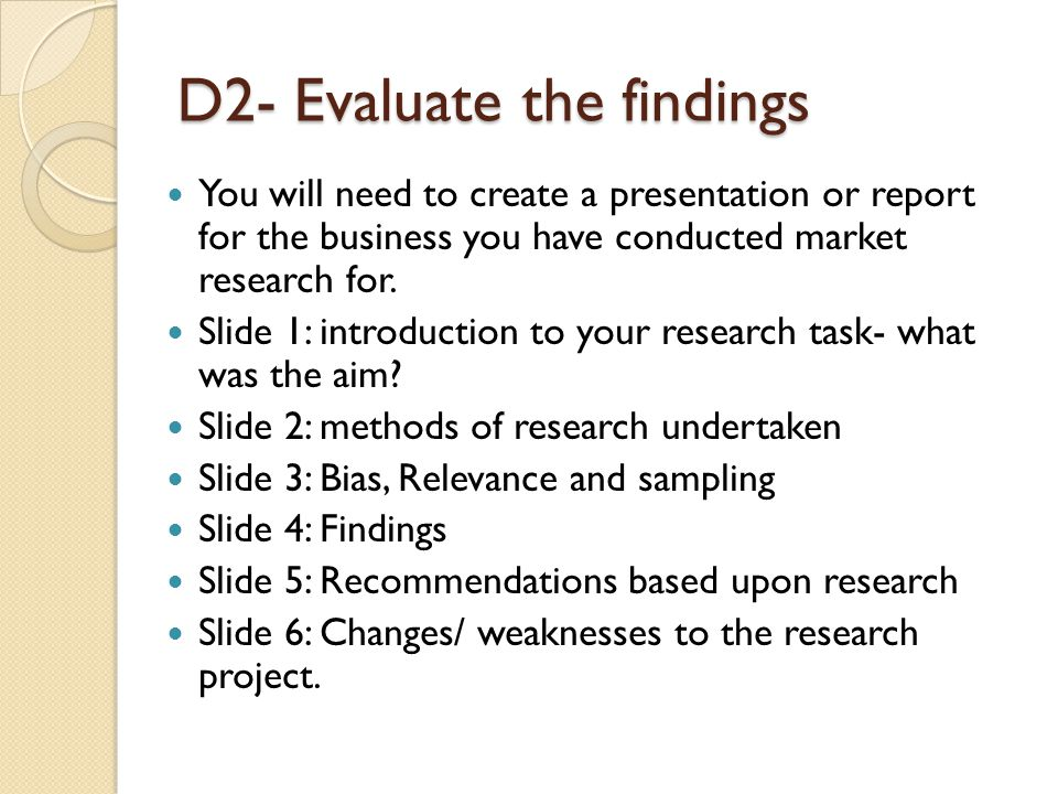 D2- Evaluate the findings
