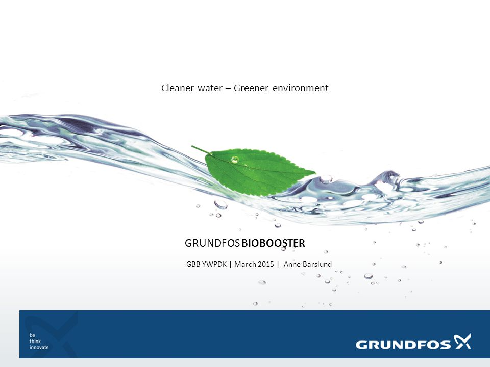 Cleaner water – Greener environment