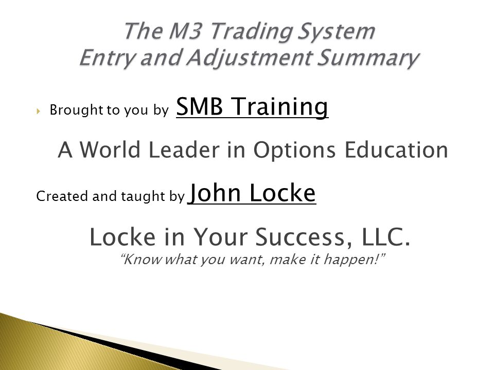 The M3 Trading System Entry and Adjustment Summary