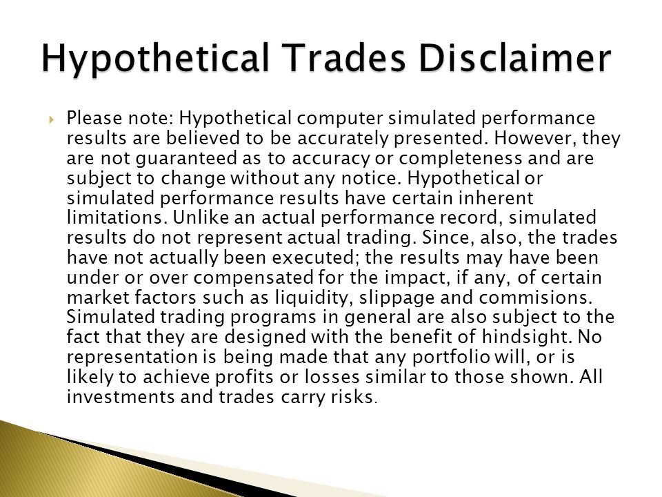 Hypothetical Trades Disclaimer