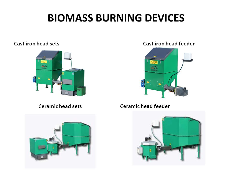 BIOMASS BURNING DEVICES