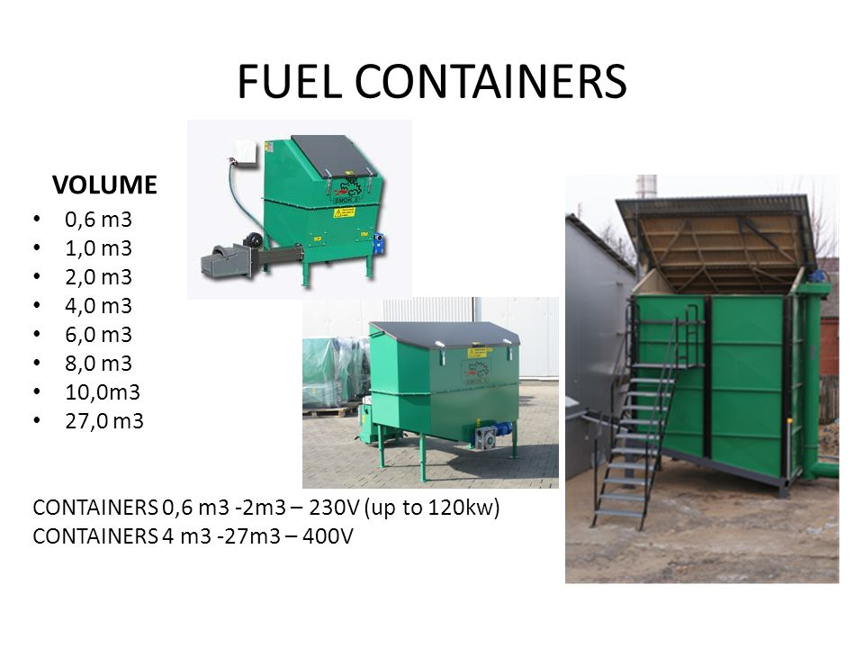 FUEL CONTAINERS VOLUME 0,6 m3 1,0 m3 2,0 m3 4,0 m3 6,0 m3 8,0 m3