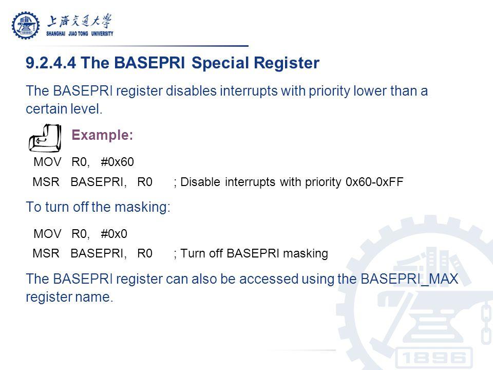 9.2.4.4 The BASEPRI Special Register