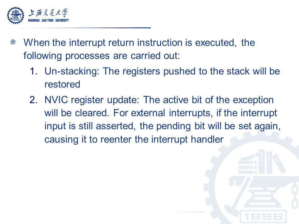 When the interrupt return instruction is executed, the following processes are carried out: