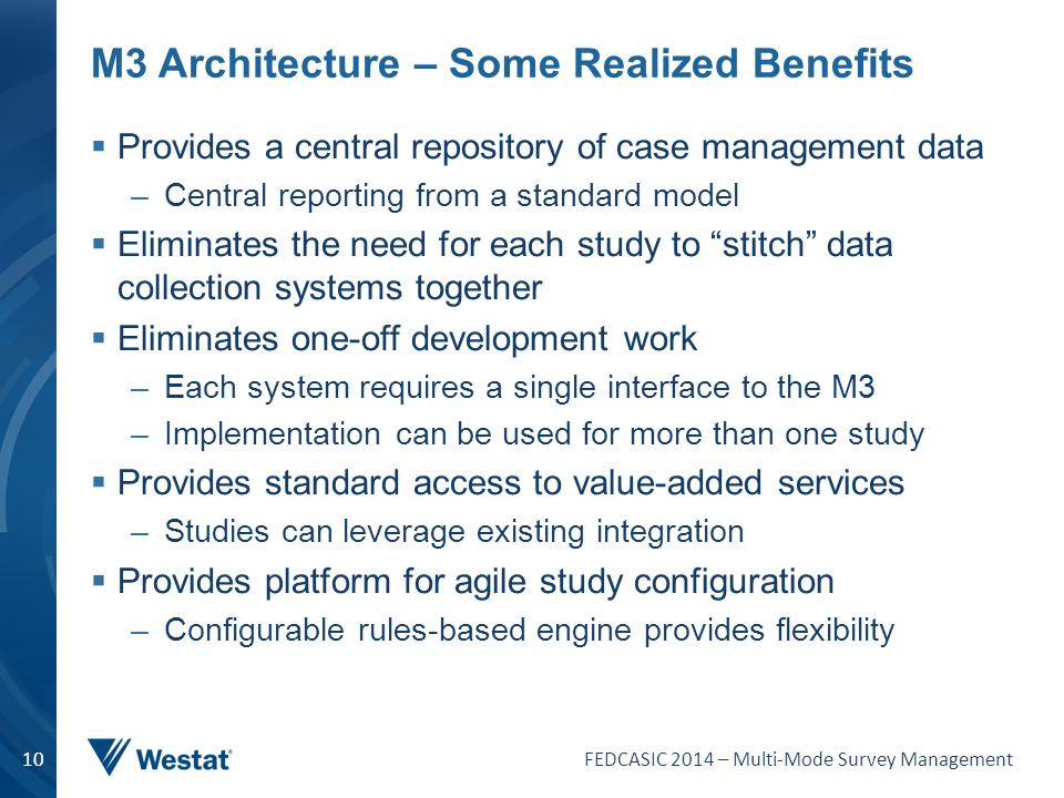 M3 Architecture – Some Realized Benefits