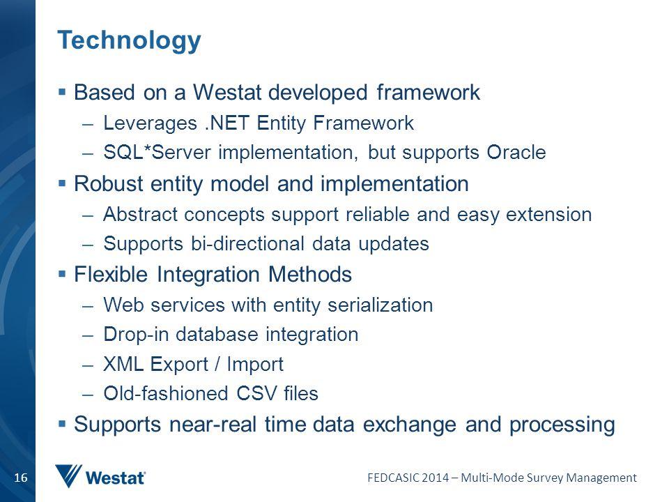 Technology Based on a Westat developed framework