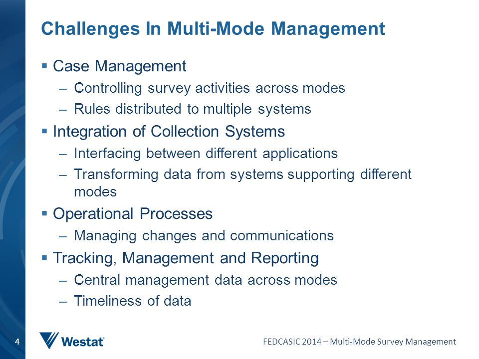 Challenges In Multi-Mode Management