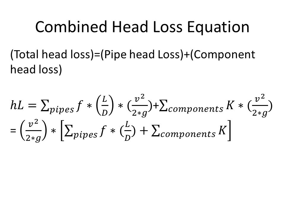 Combined Head Loss Equation
