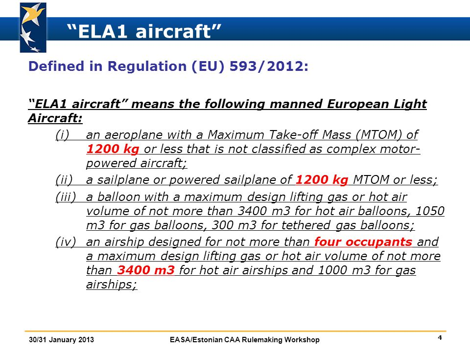 ELA1 aircraft Defined in Regulation (EU) 593/2012: