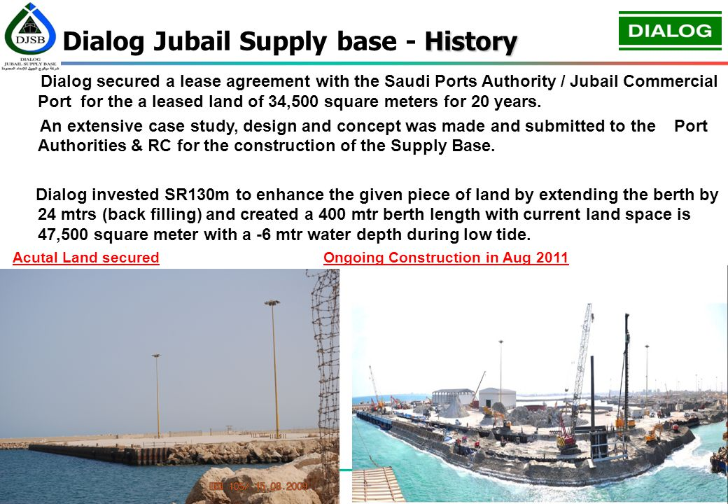 Dialog Jubail Supply base - History