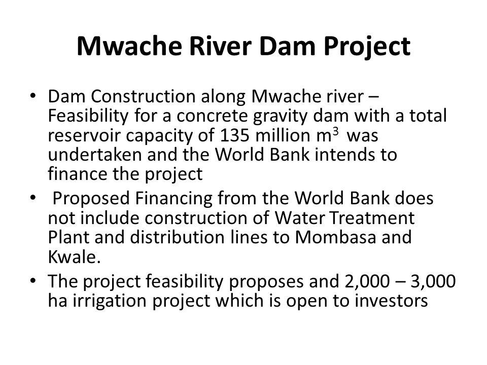 Mwache River Dam Project