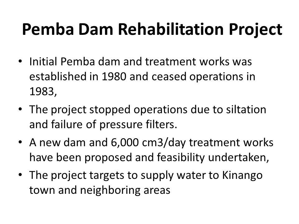 Pemba Dam Rehabilitation Project