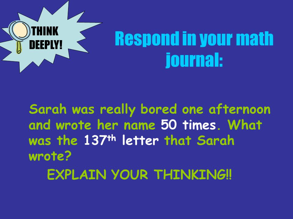 Respond in your math journal: