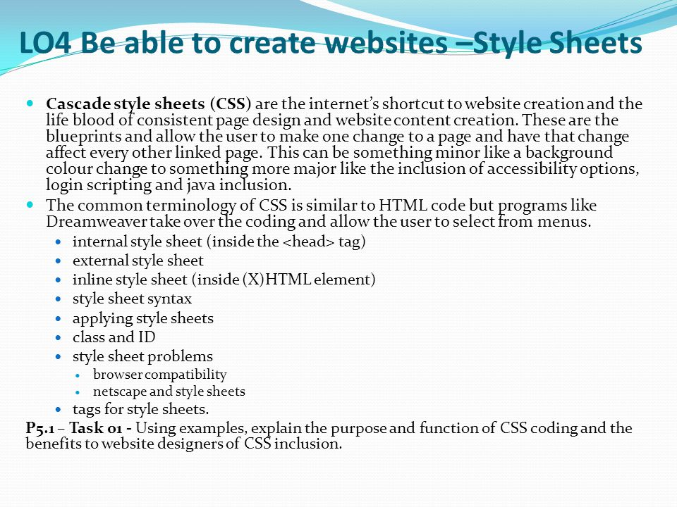 LO4 Be able to create websites –Style Sheets