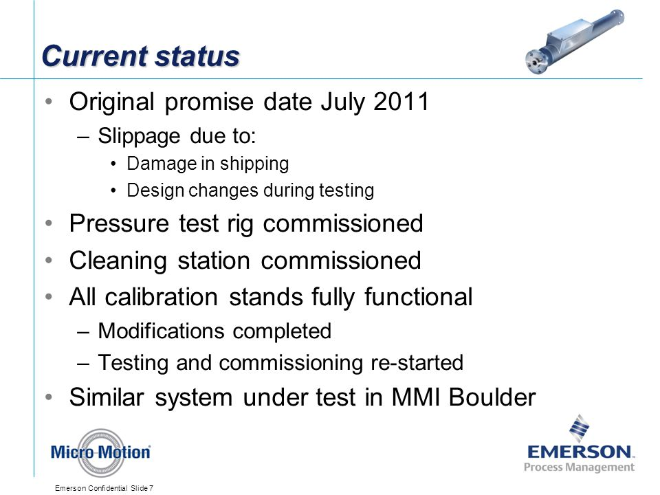 Current status Original promise date July 2011