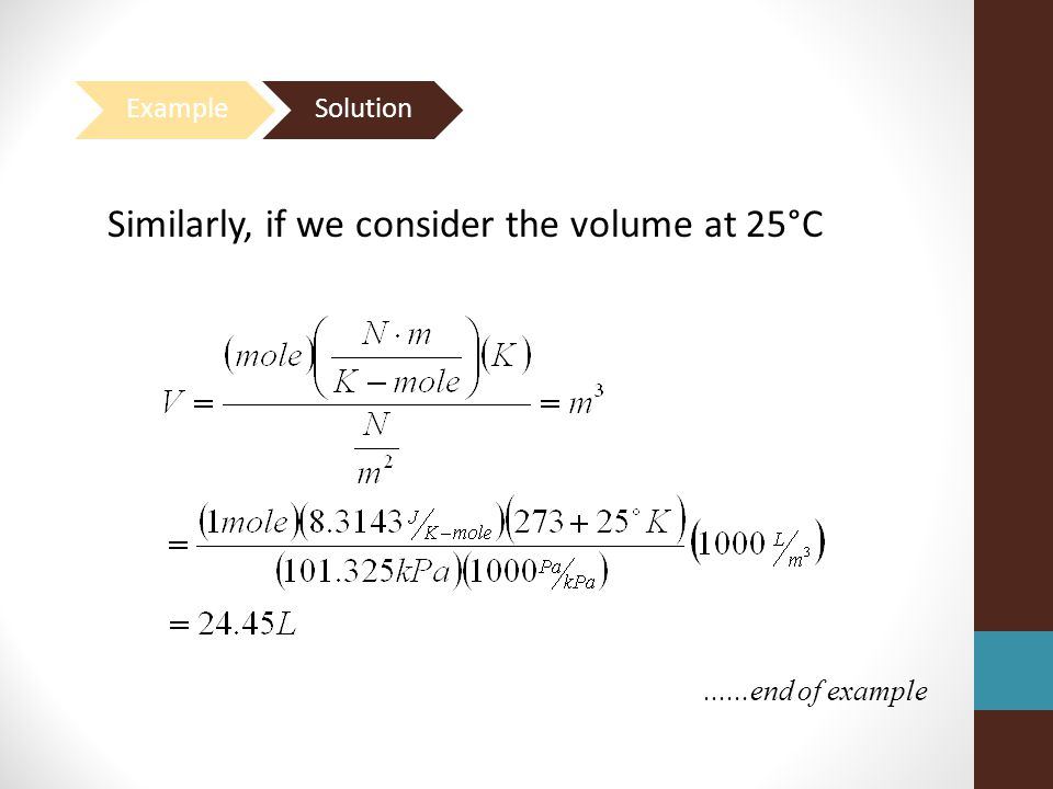 Similarly, if we consider the volume at 25°C