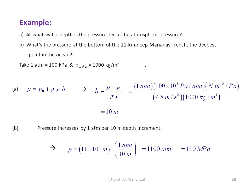 Example: a) At what water depth is the pressure twice the atmospheric pressure