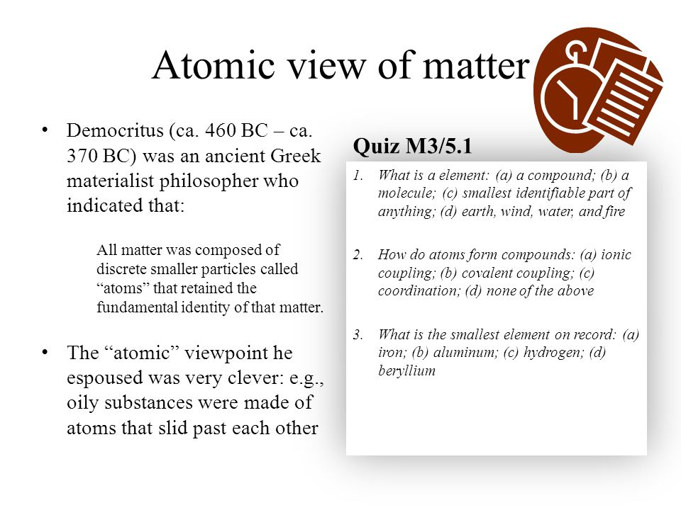 Atomic view of matter Quiz M3/5.1