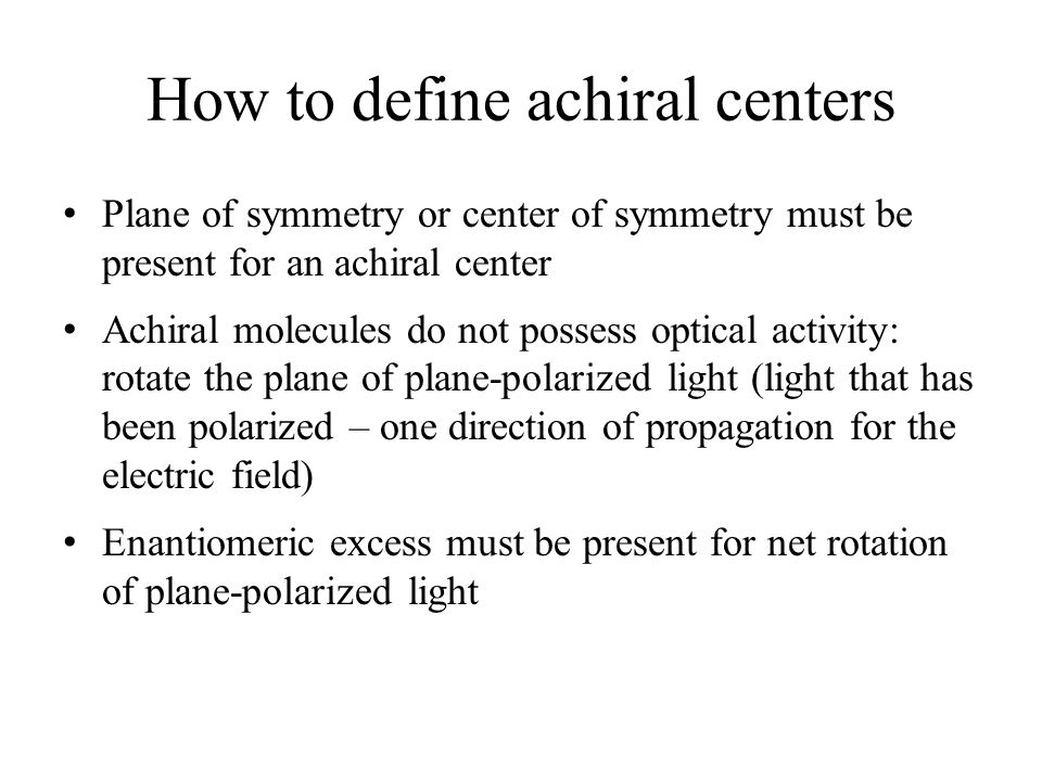 How to define achiral centers