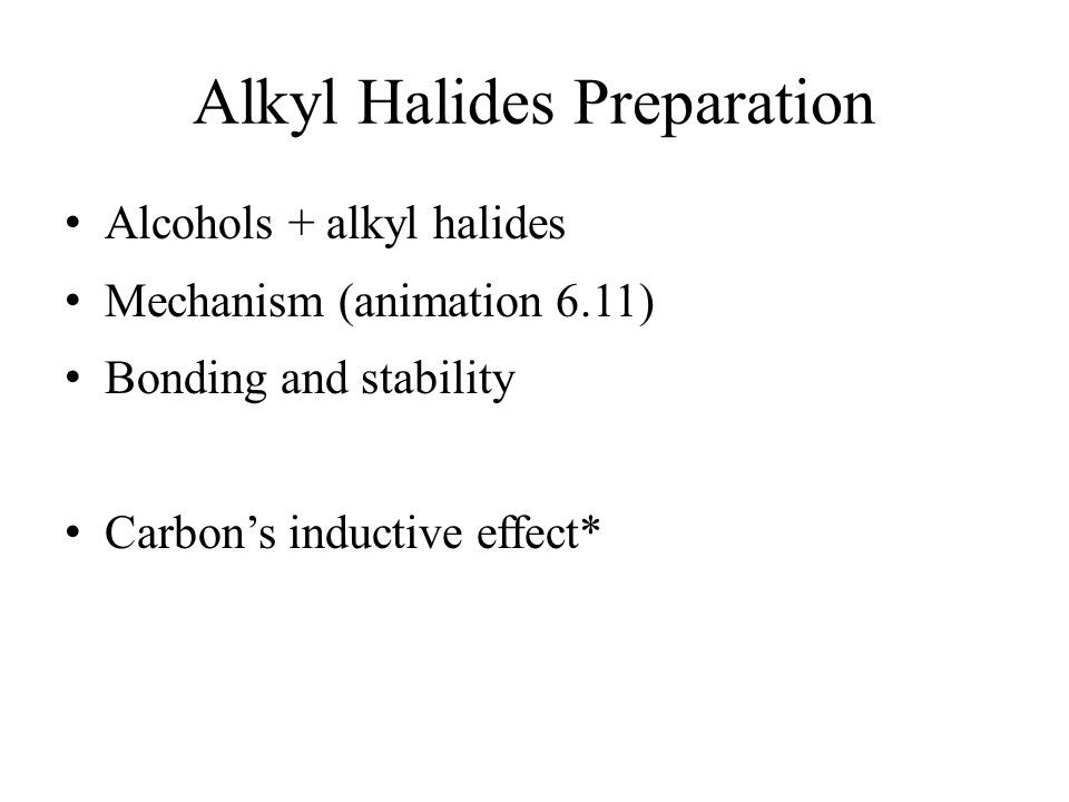 Alkyl Halides Preparation