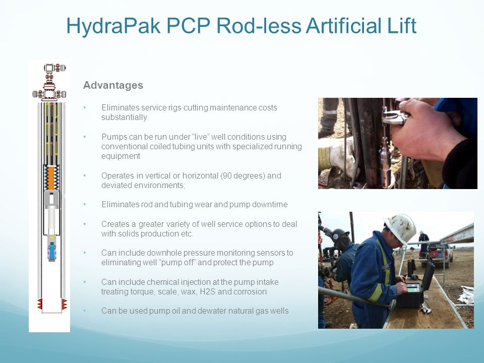 HydraPak PCP Rod-less Artificial Lift