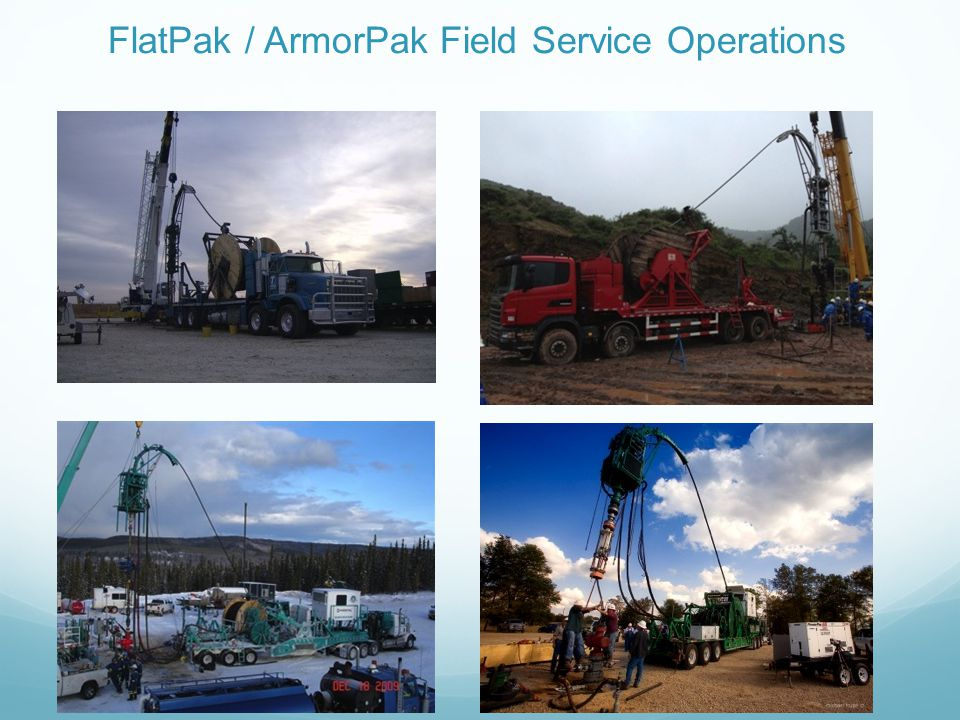 FlatPak / ArmorPak Field Service Operations