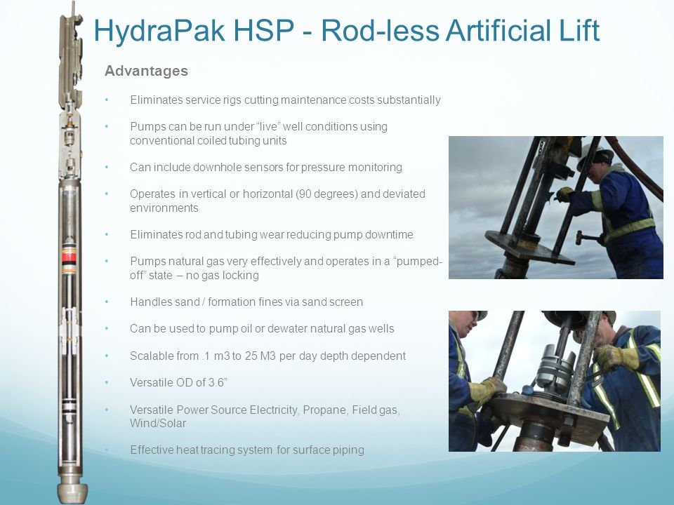 HydraPak HSP - Rod-less Artificial Lift