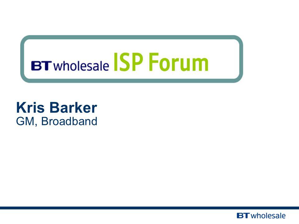 Kris Barker GM, Broadband
