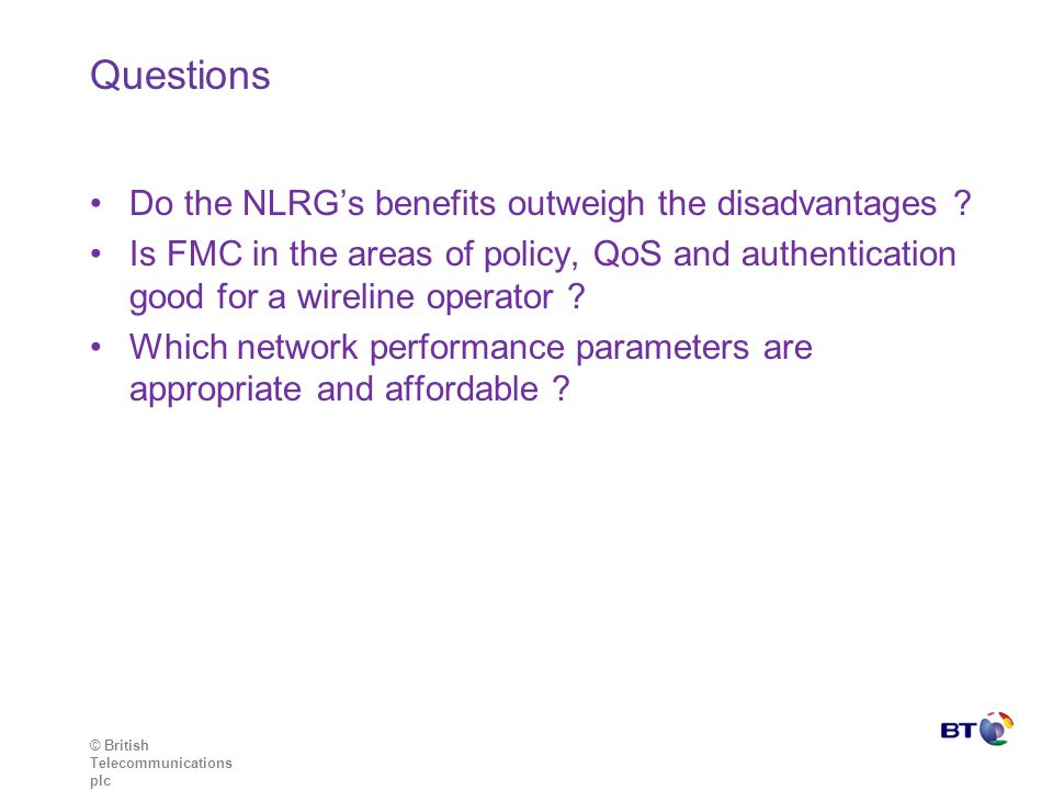 Questions Do the NLRG's benefits outweigh the disadvantages