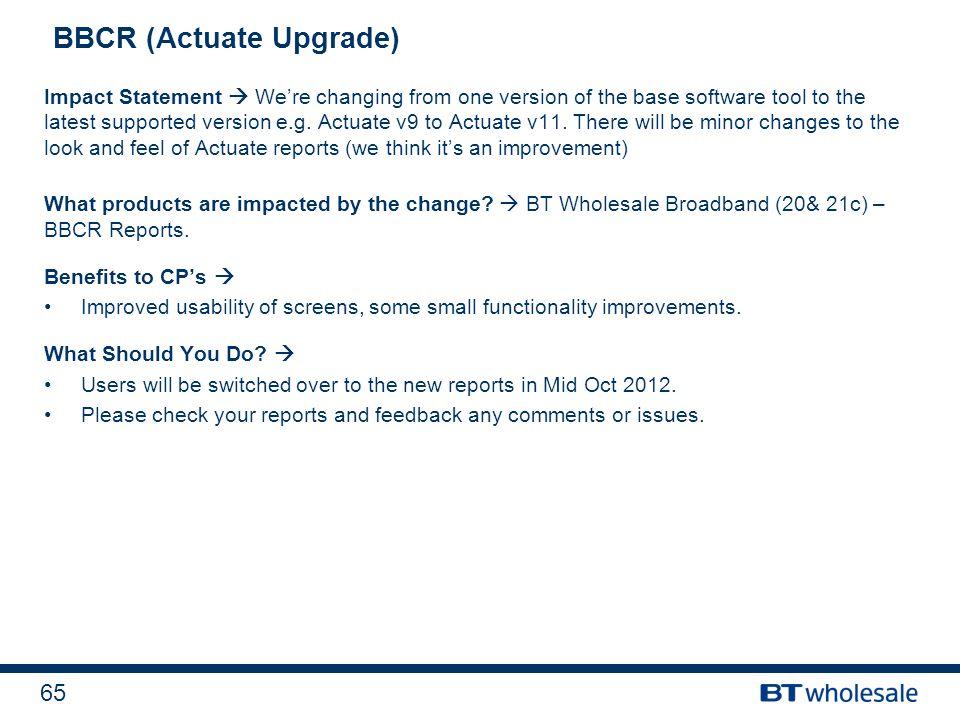BBCR (Actuate Upgrade)