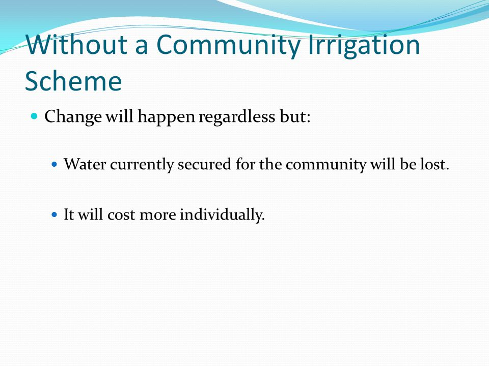 Without a Community Irrigation Scheme