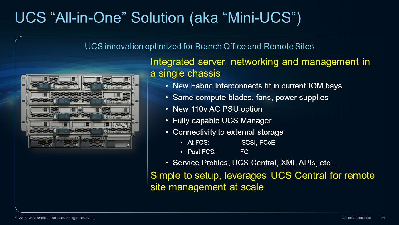 UCS All-in-One Solution (aka Mini-UCS )