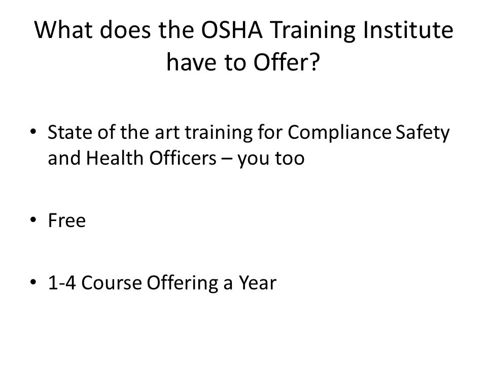 What does the OSHA Training Institute have to Offer