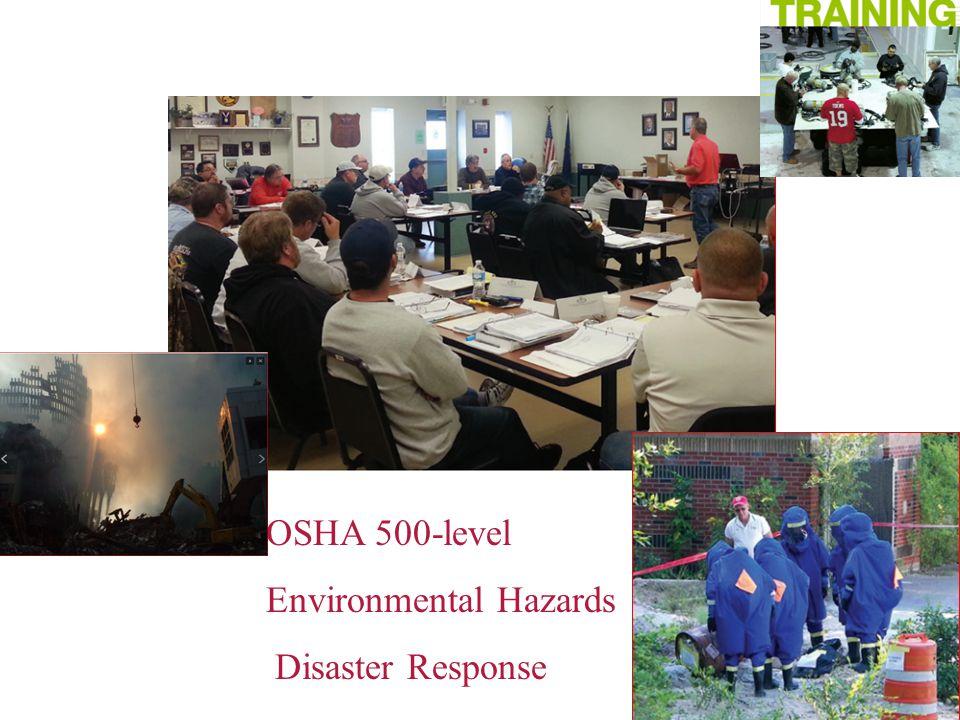 OSHA 500-level Environmental Hazards Disaster Response
