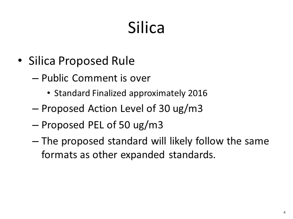 Silica Silica Proposed Rule Public Comment is over