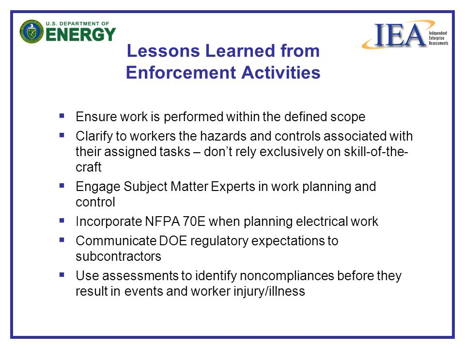 Lessons Learned from Enforcement Activities