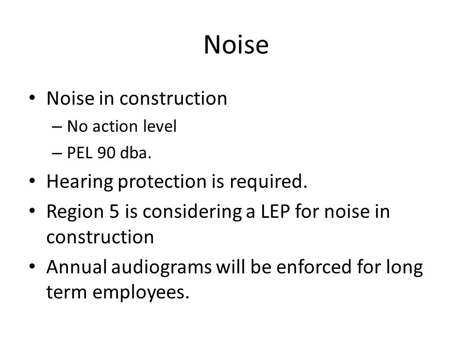 Noise Noise in construction Hearing protection is required.