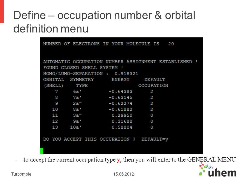 Define – occupation number & orbital definition menu