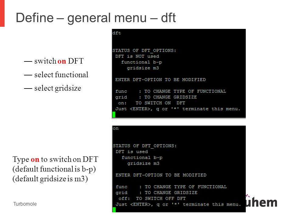 Define – general menu – dft