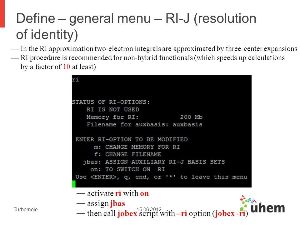 Define – general menu – RI-J (resolution of identity)