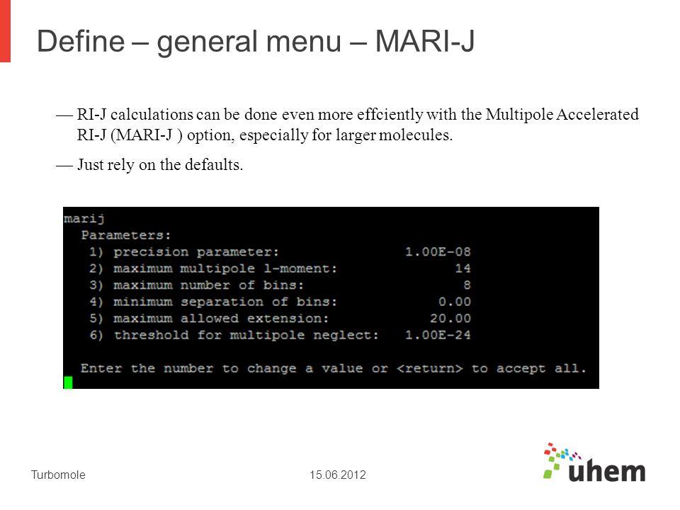 Define – general menu – MARI-J