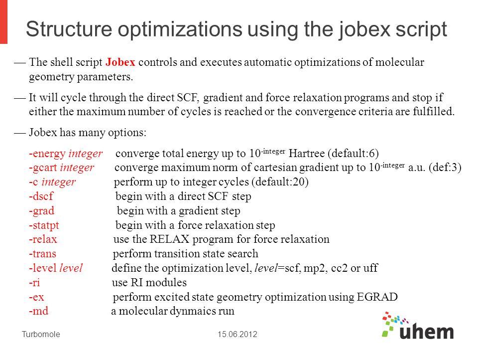 Structure optimizations using the jobex script