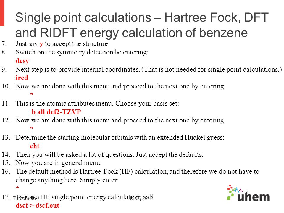 Single point calculations – Hartree Fock, DFT and RIDFT energy calculation of benzene