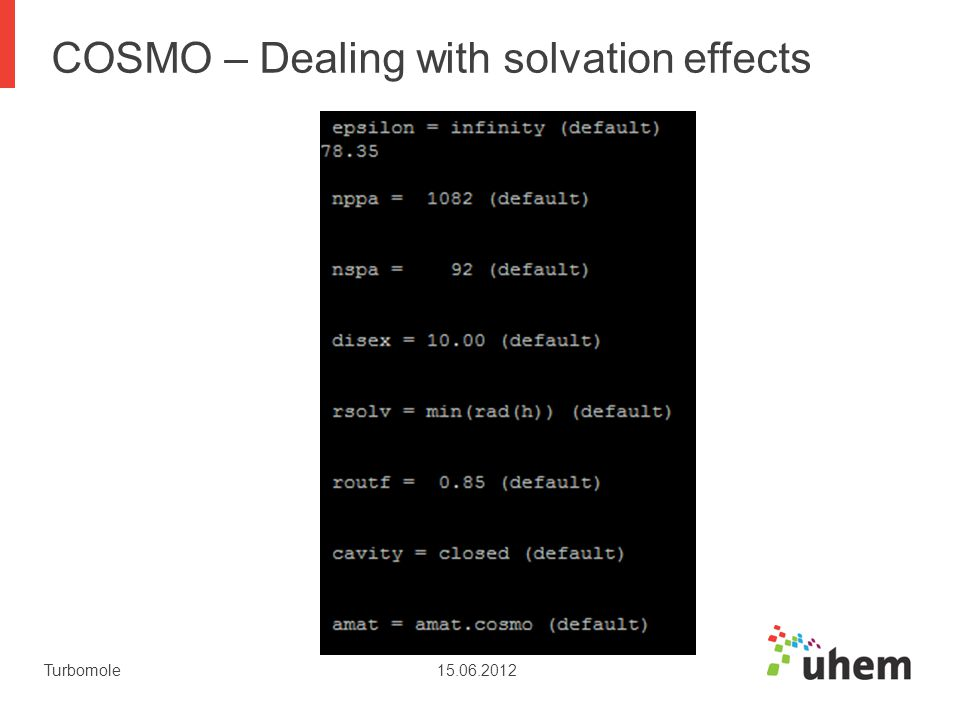 COSMO – Dealing with solvation effects