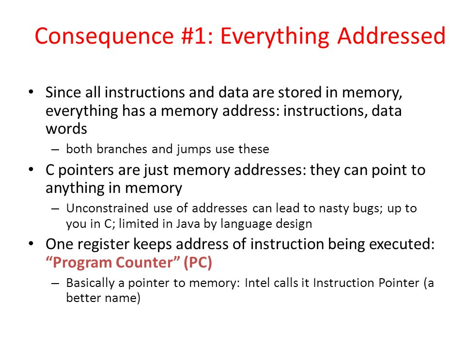 Consequence #1: Everything Addressed
