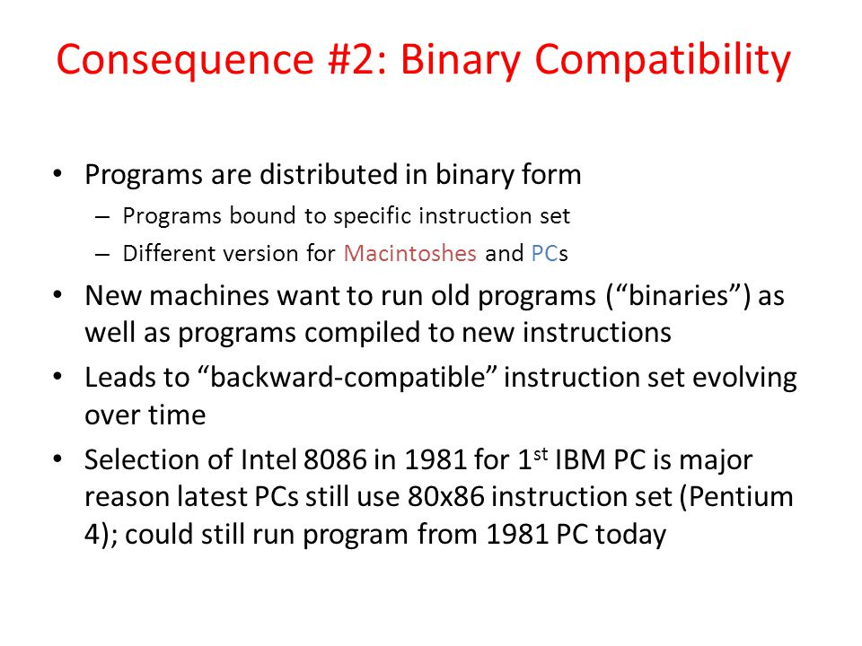 Consequence #2: Binary Compatibility