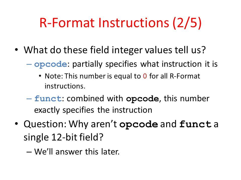 R-Format Instructions (2/5)