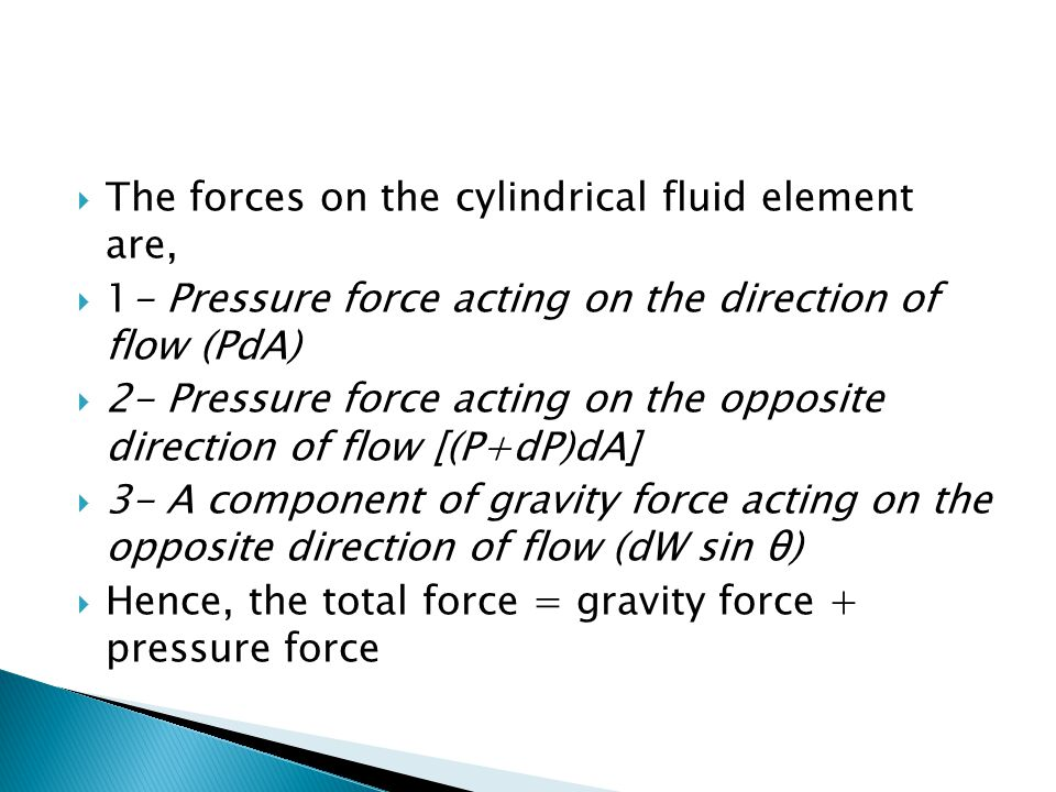 The forces on the cylindrical fluid element are,