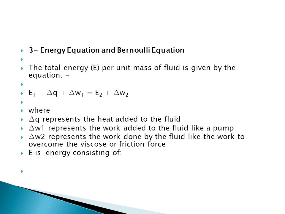 3- Energy Equation and Bernoulli Equation